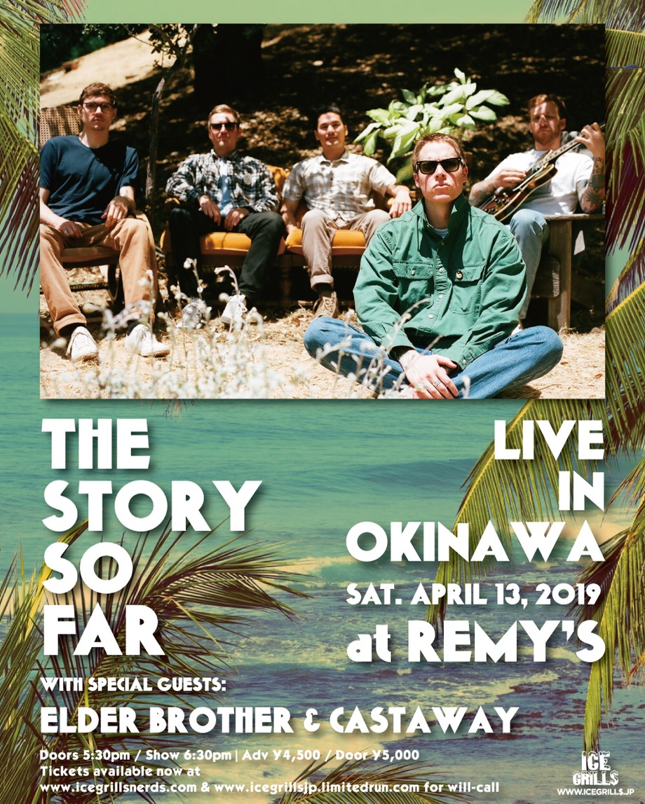 ICE GRILL$ pre. THE STORY SO FAR JAPAN tour