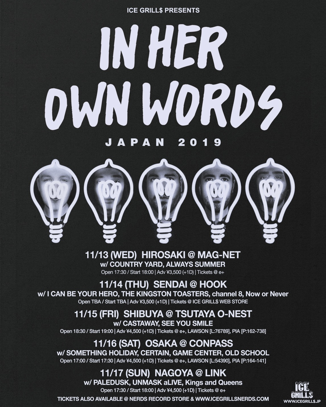 ICE GRILLS pre. IN HER OWN WORDS japan tour 2019